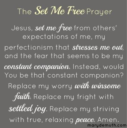 The Set Me Free Prayer