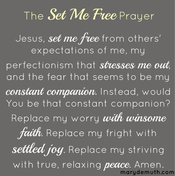 The Set Me Free Prayer
