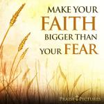 Faith vs. Fear