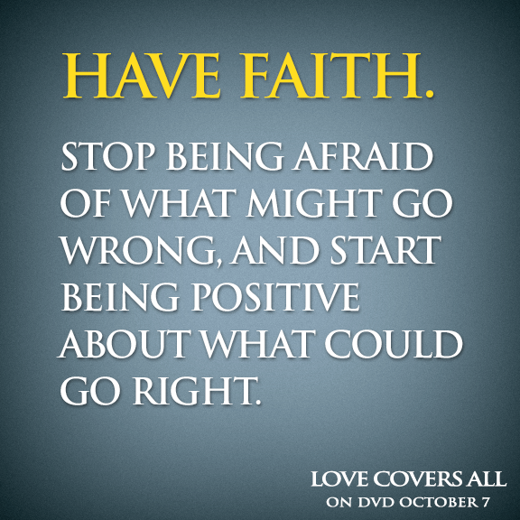 Have Faith...