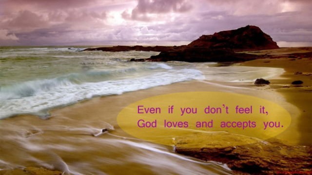 dont feel loved by God
